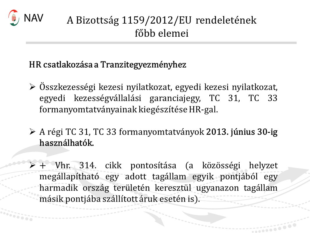 A Bizottság 1159/2012/EU rendeletének főbb elemei