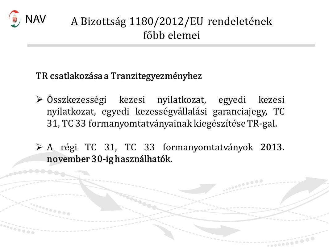 A Bizottság 1180/2012/EU rendeletének főbb elemei