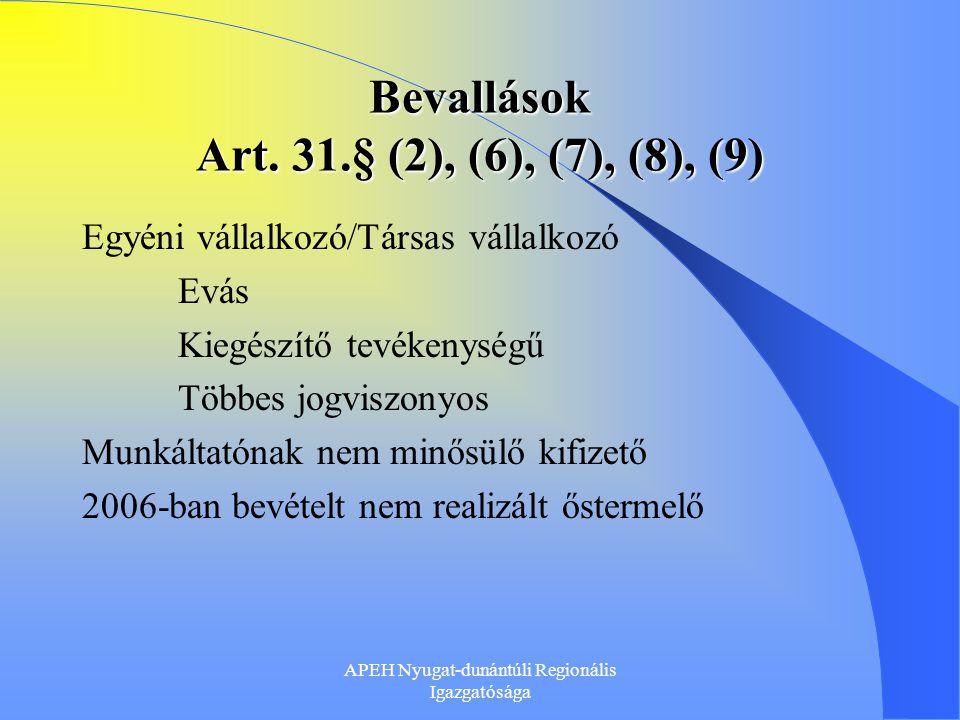 Bevallások Art. 31.§ (2), (6), (7), (8), (9)