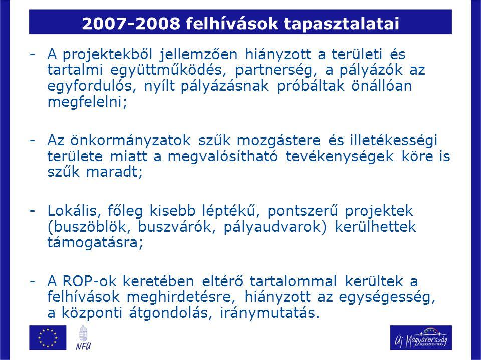 2007-2008 felhívások tapasztalatai