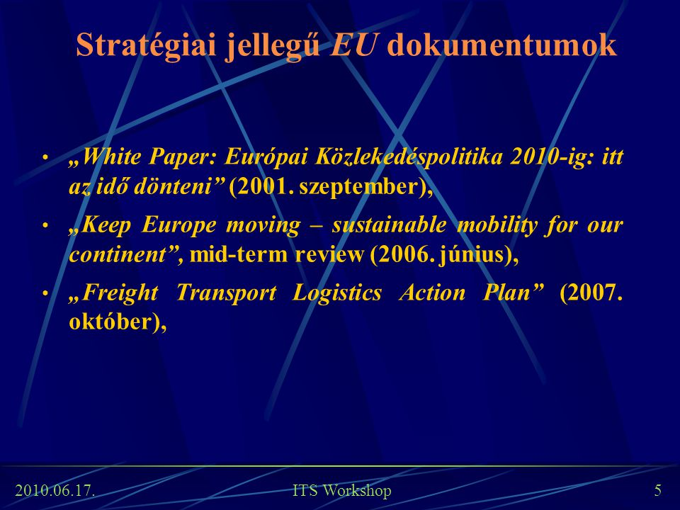 Stratégiai jellegű EU dokumentumok
