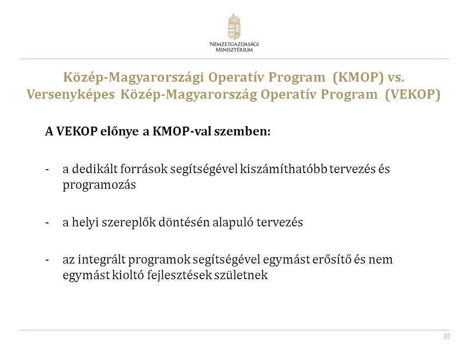 Közép-Magyarországi Operatív Program (KMOP) vs.