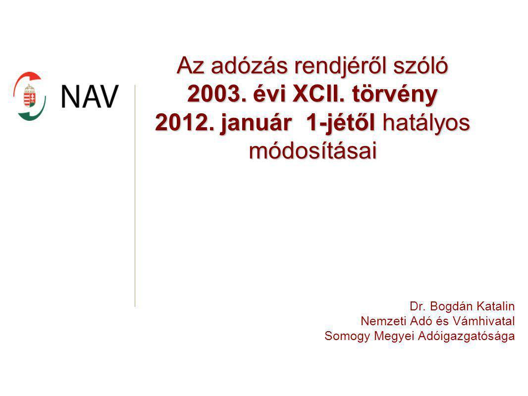Az adózás rendjéről szóló 2003. évi XCII. törvény 2012