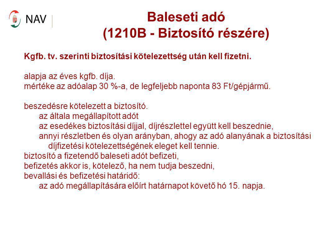 Baleseti adó (1210B - Biztosító részére)