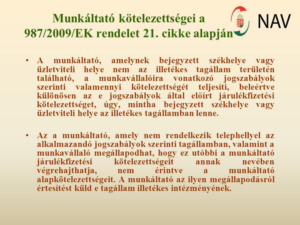 Munkáltató kötelezettségei a 987/2009/EK rendelet 21. cikke alapján
