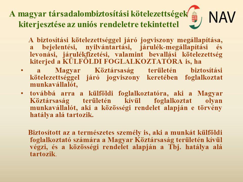 A magyar társadalombiztosítási kötelezettségek kiterjesztése az uniós rendeletre tekintettel