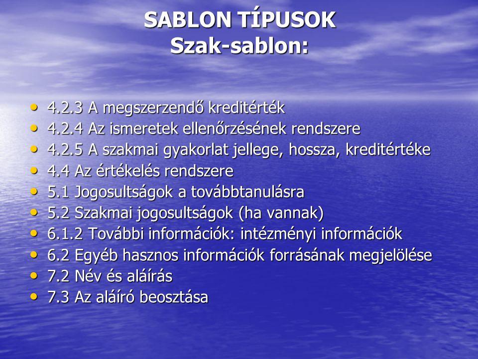 SABLON TÍPUSOK Szak-sablon:
