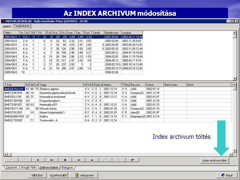 Az INDEX ARCHIVUM módosítása