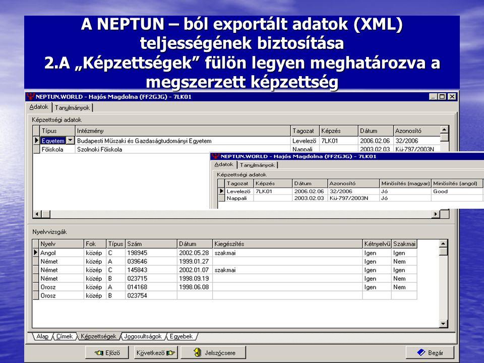 A NEPTUN – ból exportált adatok (XML) teljességének biztosítása 2