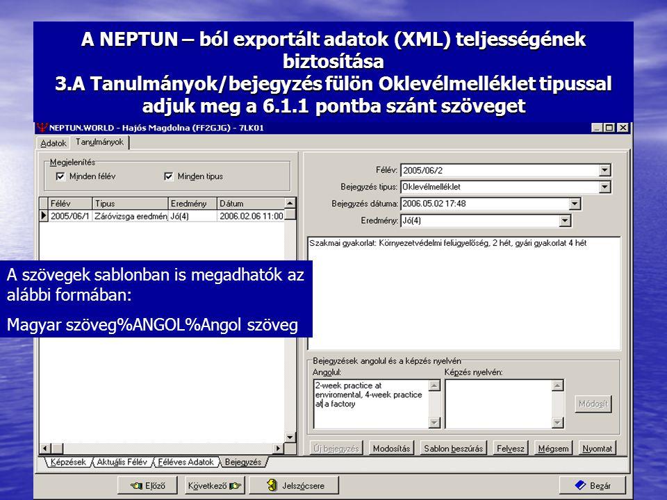 A NEPTUN – ból exportált adatok (XML) teljességének biztosítása 3