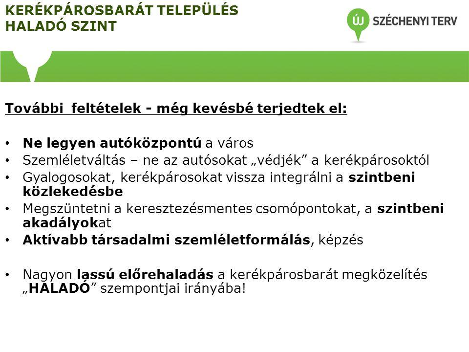 KERÉKPÁROSBARÁT TELEPÜLÉS HALADÓ SZINT