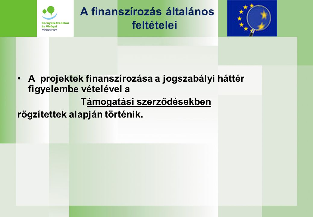A finanszírozás általános feltételei