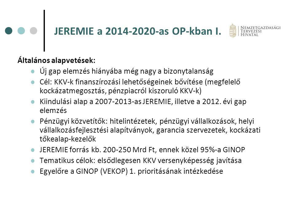 JEREMIE a 2014-2020-as OP-kban I.