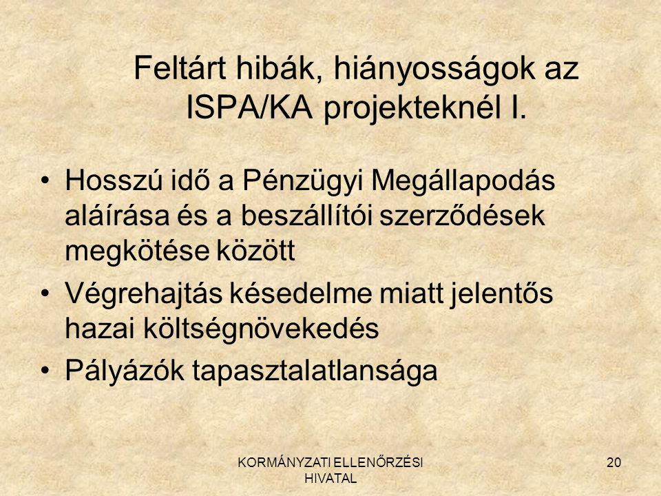 Feltárt hibák, hiányosságok az ISPA/KA projekteknél I.