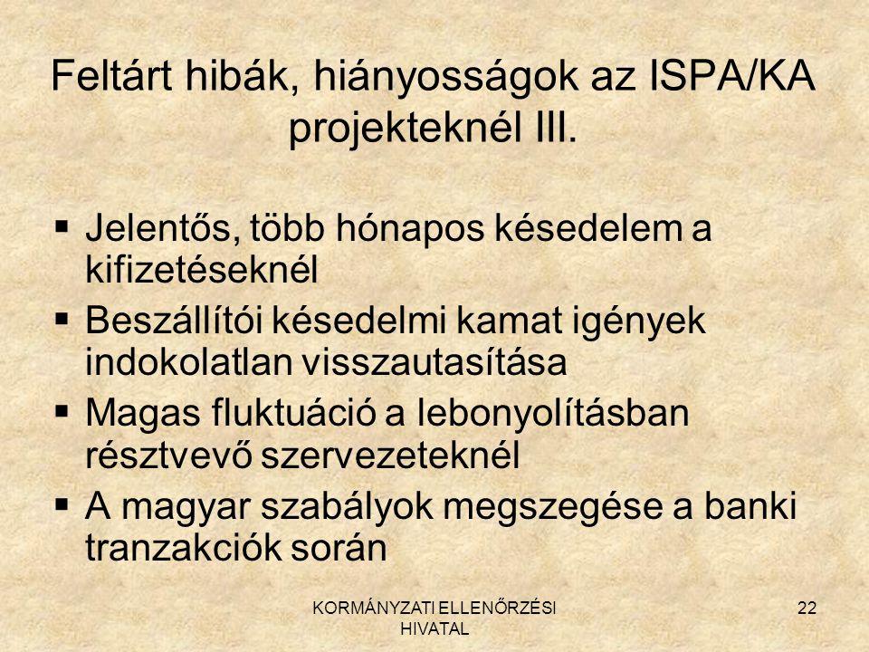 Feltárt hibák, hiányosságok az ISPA/KA projekteknél III.
