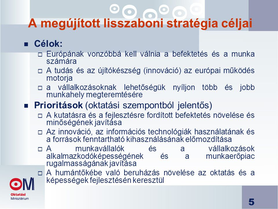 A megújított lisszaboni stratégia céljai