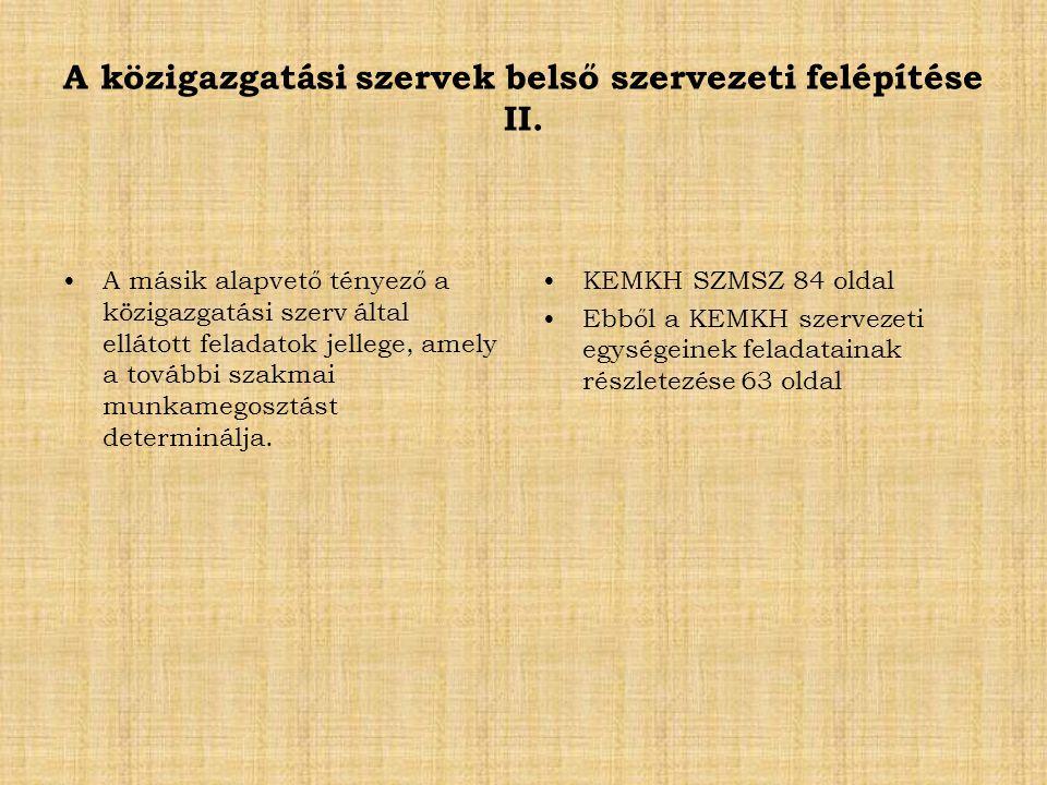 A közigazgatási szervek belső szervezeti felépítése II.