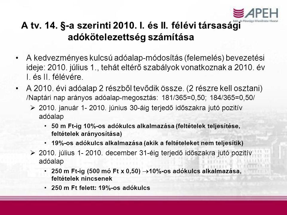 A tv. 14. §-a szerinti 2010. I. és II. félévi társasági adókötelezettség számítása