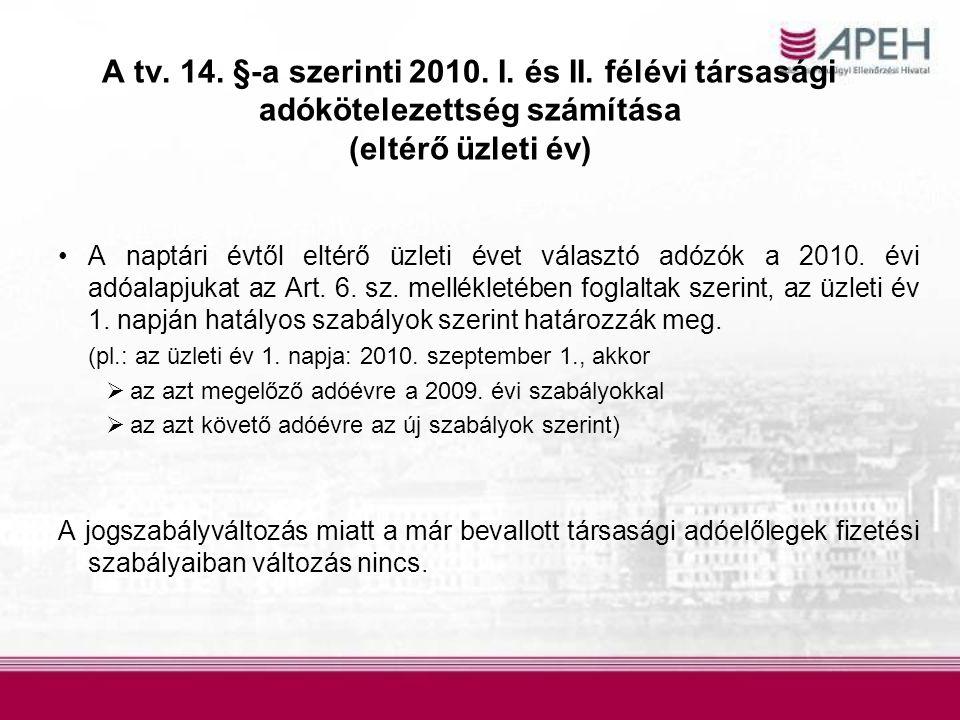 A tv. 14. §-a szerinti 2010. I. és II. félévi társasági adókötelezettség számítása (eltérő üzleti év)