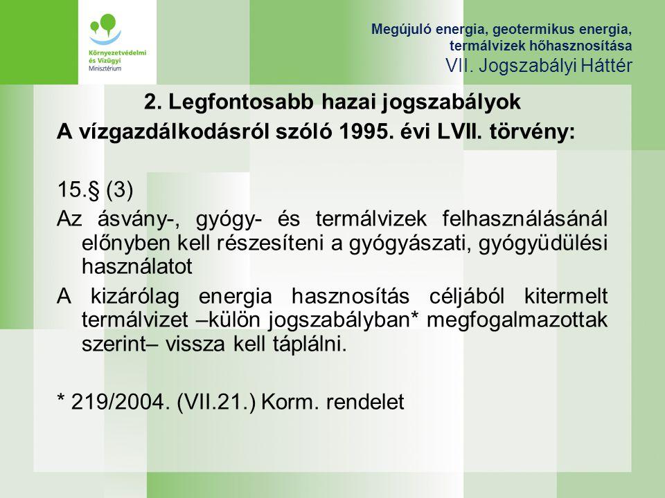 2. Legfontosabb hazai jogszabályok