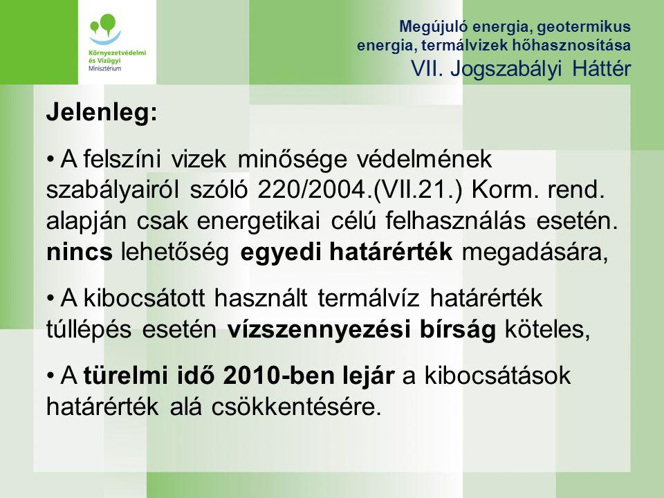 Megújuló energia, geotermikus energia, termálvizek hőhasznosítása VII