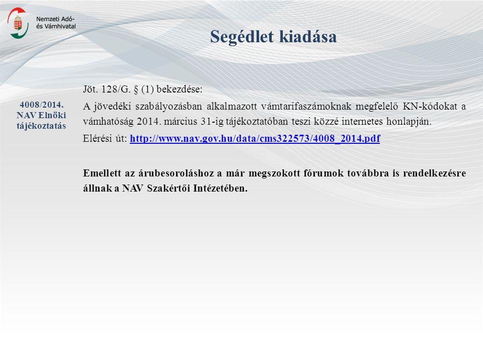 4008/2014. NAV Elnöki tájékoztatás