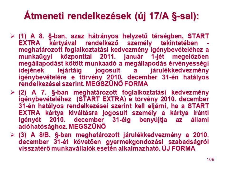 Átmeneti rendelkezések (új 17/A §-sal):