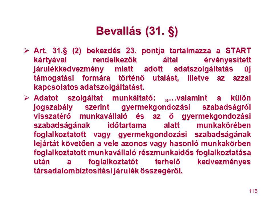 Bevallás (31. §)