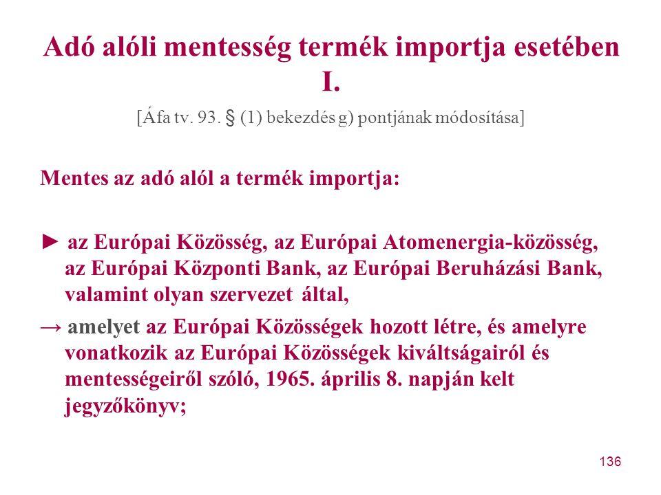 Adó alóli mentesség termék importja esetében I.