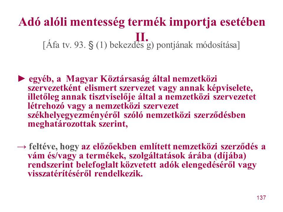 Adó alóli mentesség termék importja esetében II.