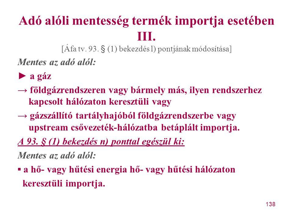 Adó alóli mentesség termék importja esetében III.