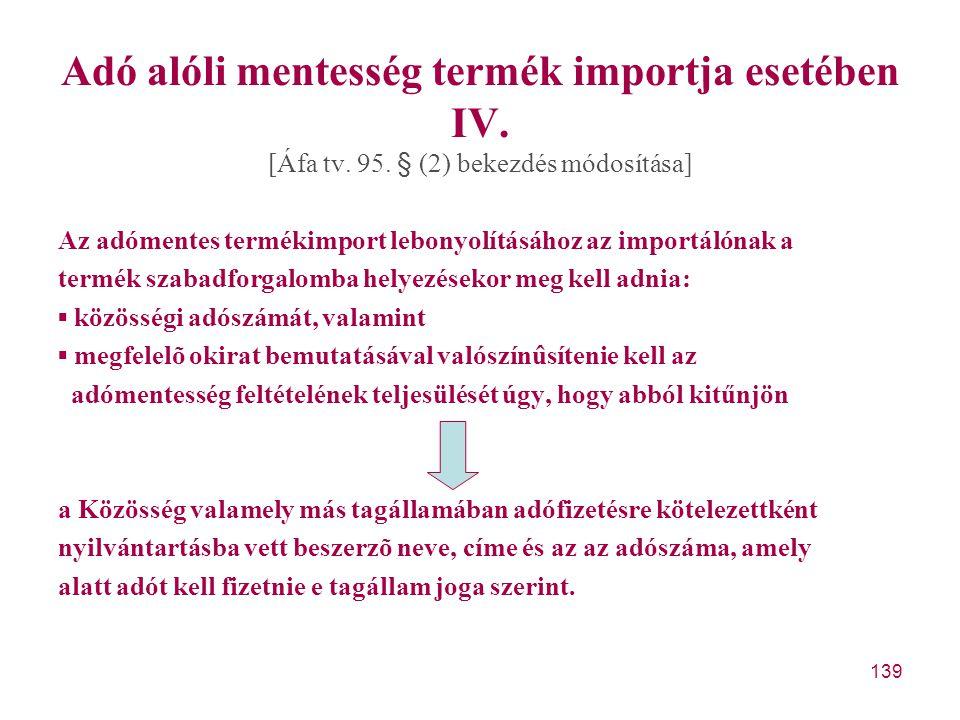 Adó alóli mentesség termék importja esetében IV.