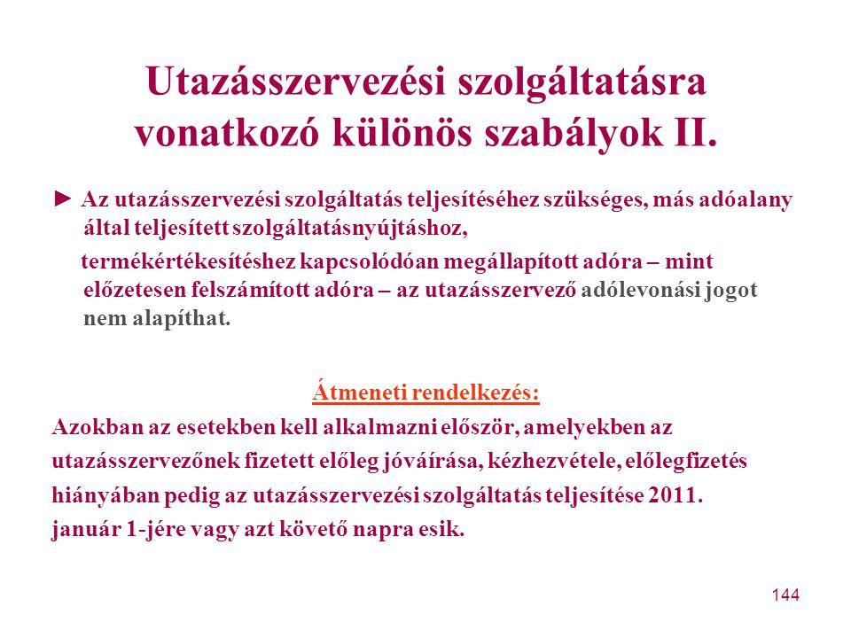 Utazásszervezési szolgáltatásra vonatkozó különös szabályok II.