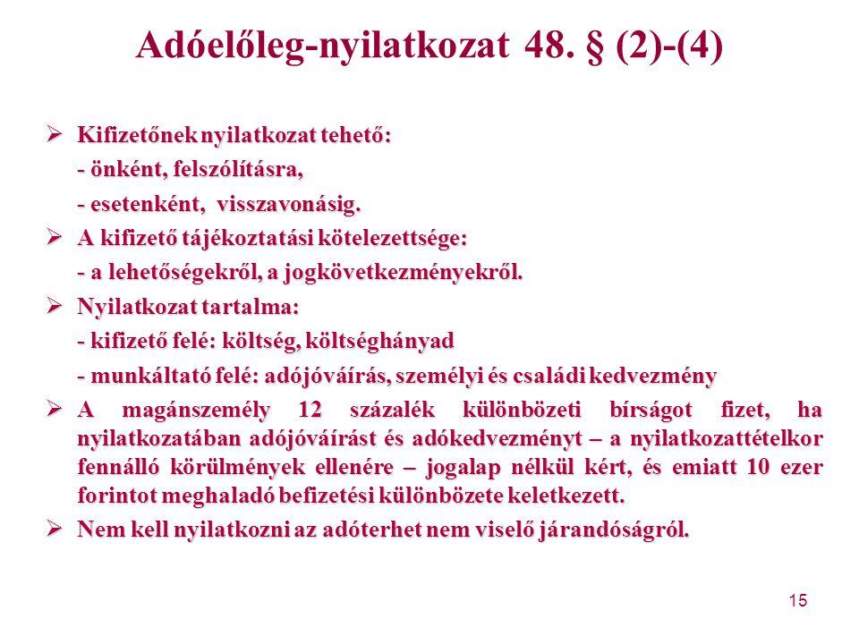 Adóelőleg-nyilatkozat 48. § (2)-(4)