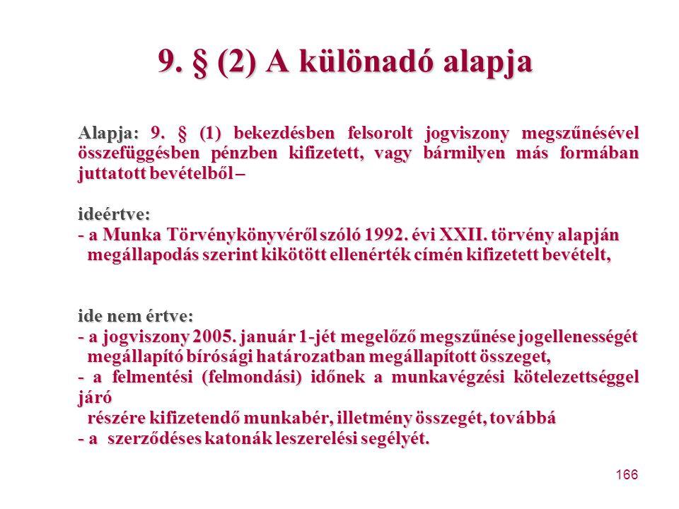 9. § (2) A különadó alapja