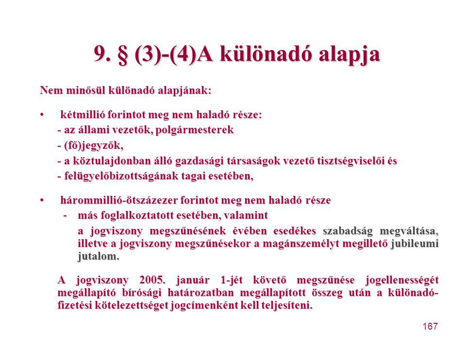 9. § (3)-(4)A különadó alapja