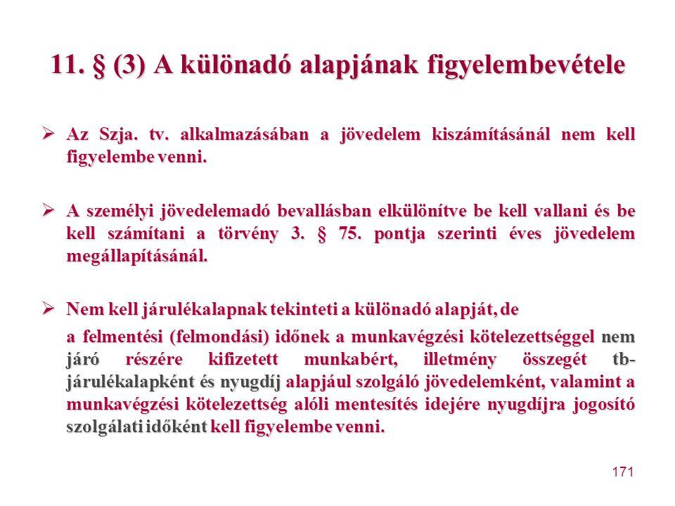 11. § (3) A különadó alapjának figyelembevétele
