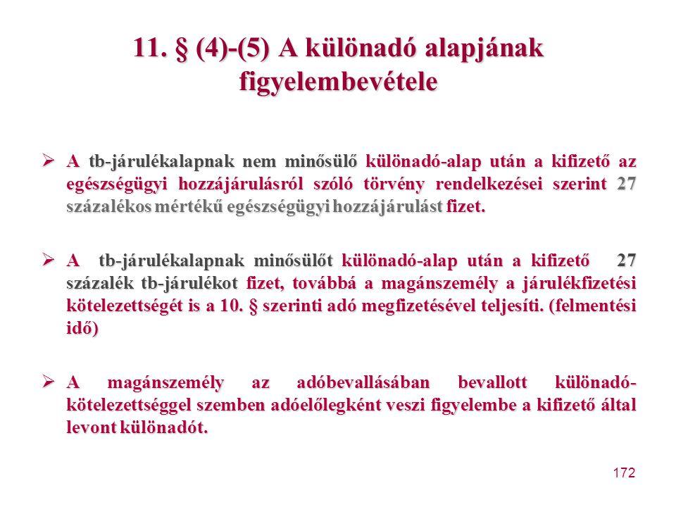 11. § (4)-(5) A különadó alapjának figyelembevétele