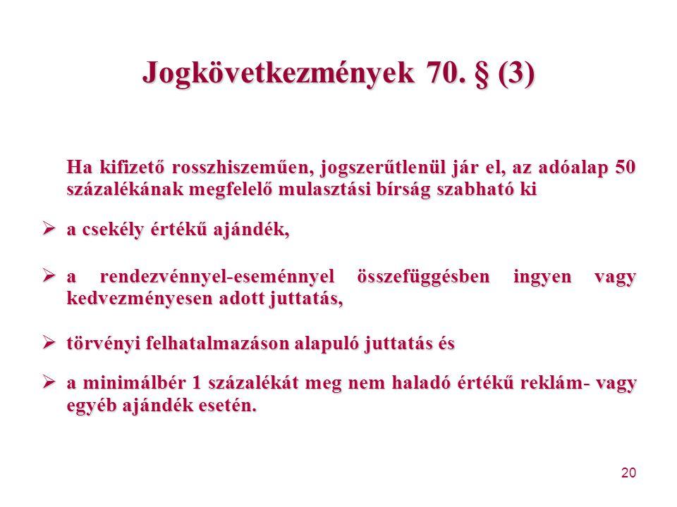 Jogkövetkezmények 70. § (3)