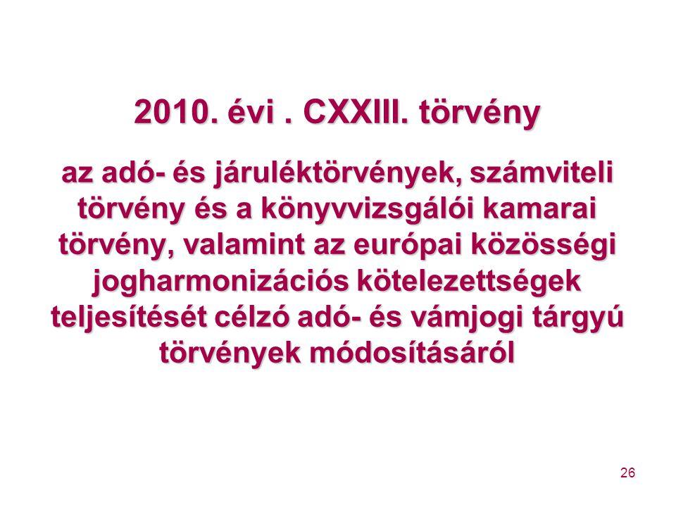 2010. évi . CXXIII.