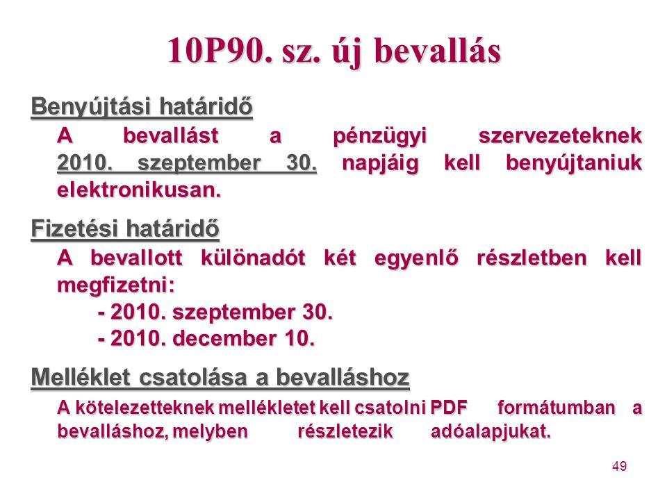 10P90. sz. új bevallás Benyújtási határidő
