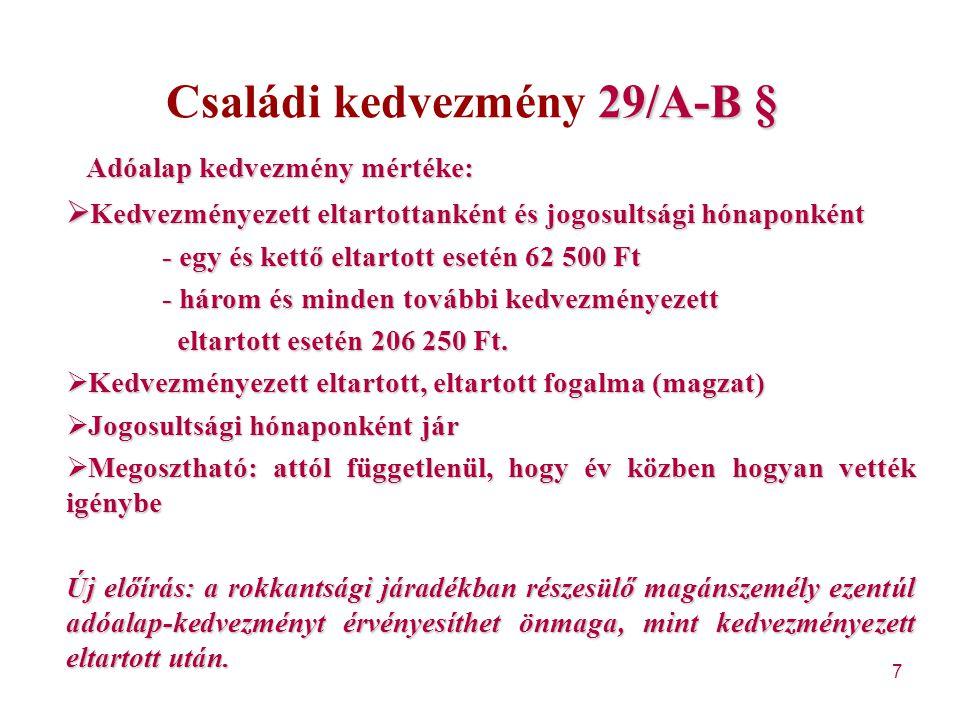 Családi kedvezmény 29/A-B §