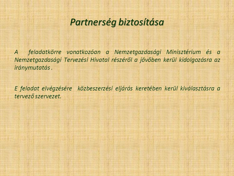 Partnerség biztosítása