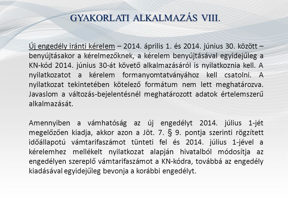GYAKORLATI ALKALMAZÁS VIII.