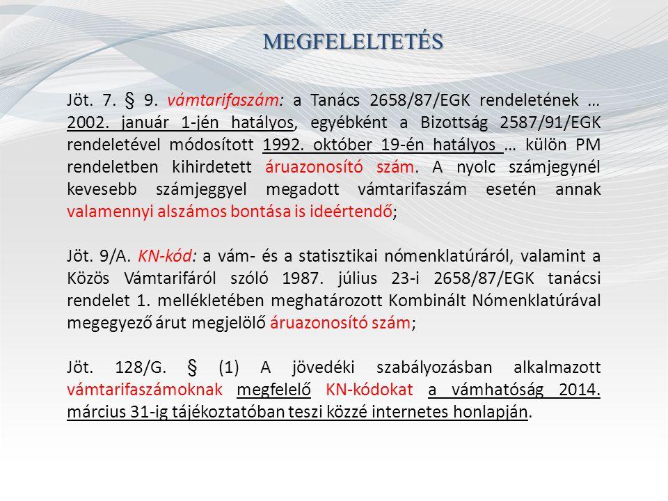 MEGFELELTETÉS