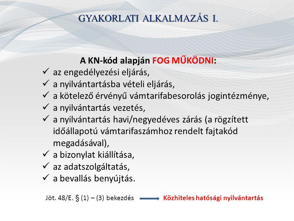 GYAKORLATI ALKALMAZÁS I.