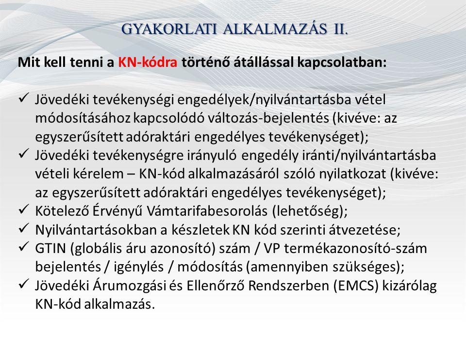 GYAKORLATI ALKALMAZÁS II.