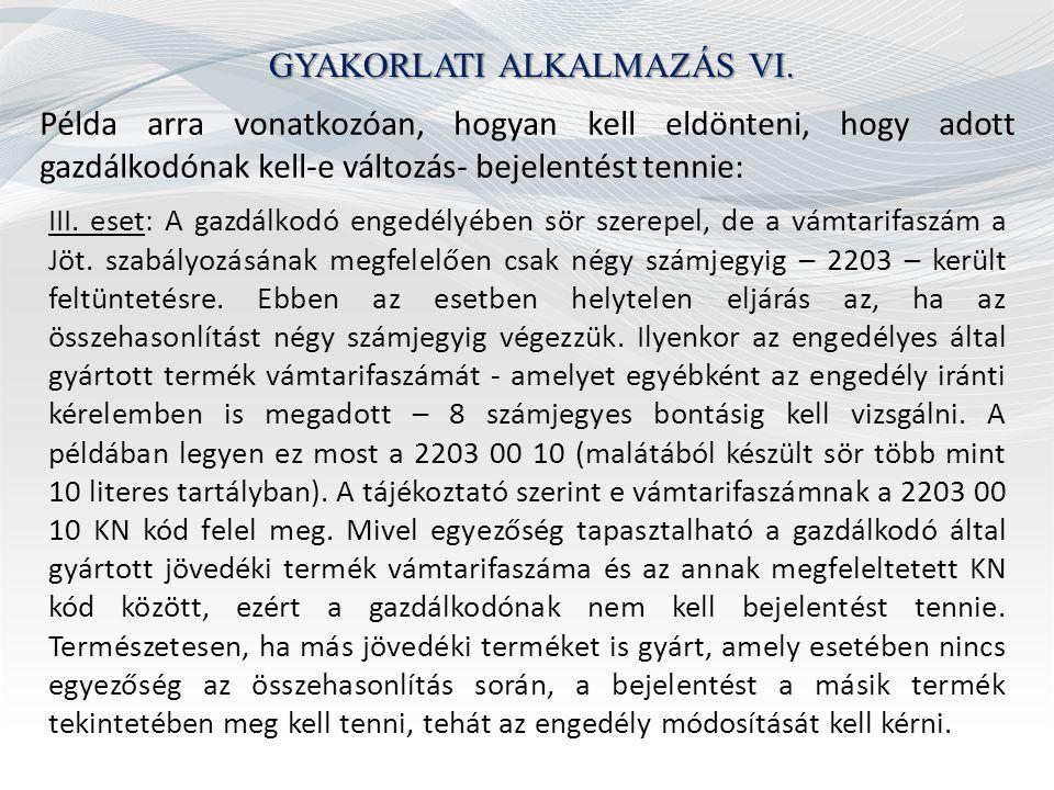 GYAKORLATI ALKALMAZÁS VI.
