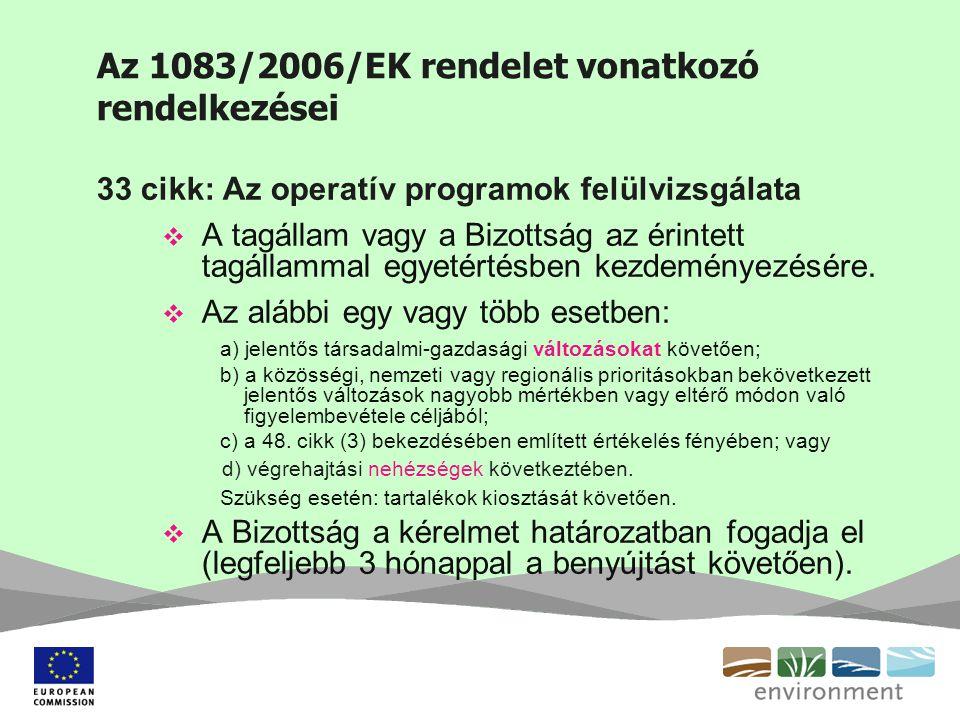 Az 1083/2006/EK rendelet vonatkozó rendelkezései