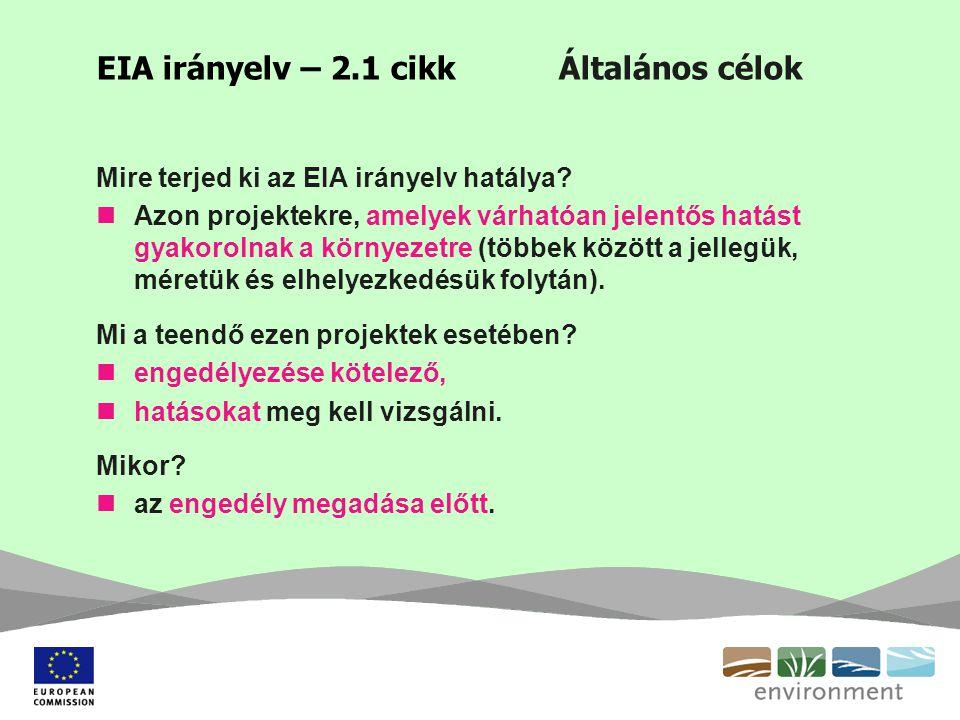 EIA irányelv – 2.1 cikk Általános célok